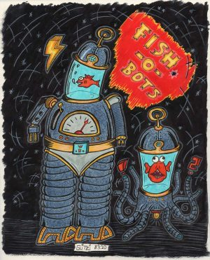 Kustom Kulture Lowbrow Art by Von Glitzi, Fish-O-Bots